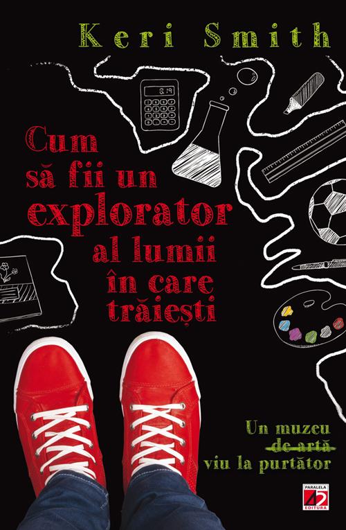 Cum_sa_fii_explorator_Keri_Smith_CopertaI