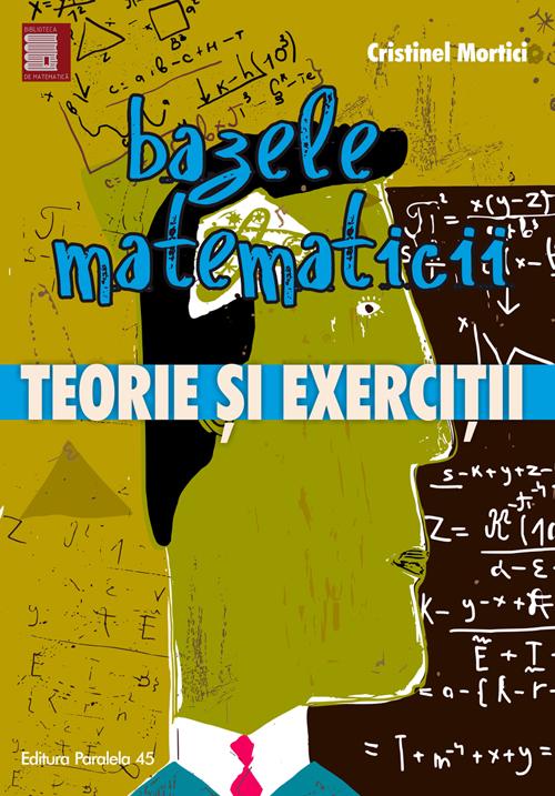 bazele_matematicii_Mortici_oct-2016_coperta1