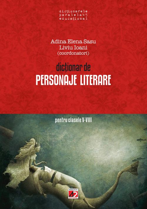 dictionar_personaje_literare_gimnaziu_Sasu-2012_coperta1