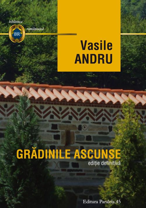 gradinile_ascunse_Andru_2016_coperta1_0