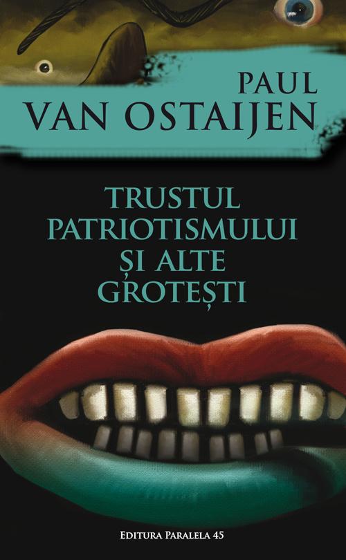 trustul_patriotismului_Ostaijen_2016_coperta1