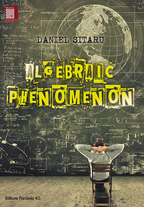 algebraic_phenomenon_Sitaru_2017_coperta1_0